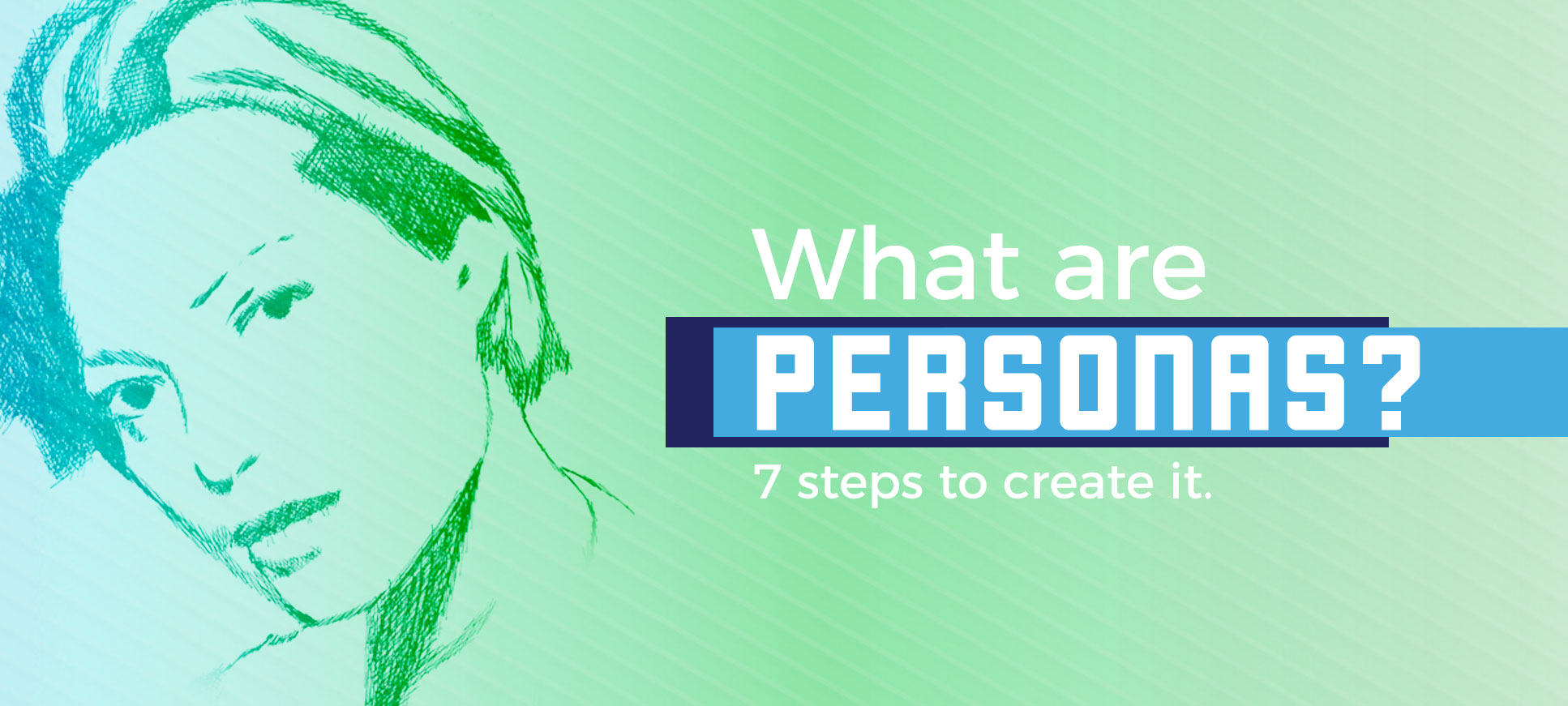what are personas 7 tips to create it